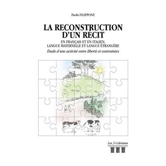La Reconstruction D Un Recit En Francais Et En Italien Langue Maternelle Etrangere