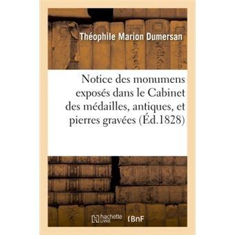 Notice des monumens exposes dans le cabinet des medailles, a