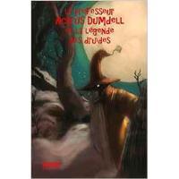 Le Professeur Acarus Dumdell et la malédiction des druides