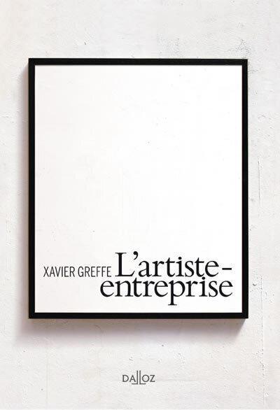 L'artiste-entreprise - 1re ed.