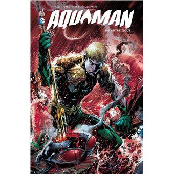 Aquaman vol2 l'autre ligue