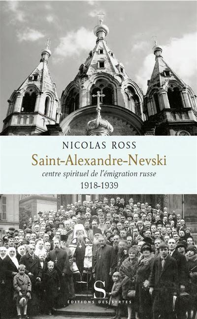 Saint alexande nevski centre spirituel de l'emigration russe