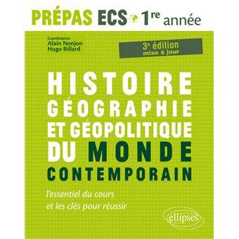 Histoire, géographie et géopolitique du monde contemporain Prépas ECS 1re année