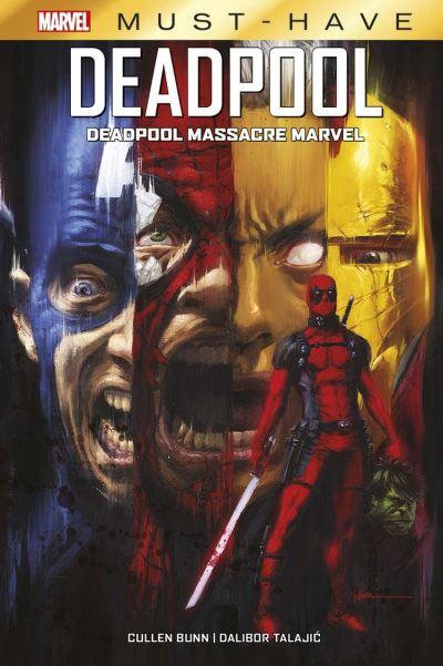 Marvel Must-Have : Deadpool - Deadpool massacre Marvel - 9782809493429 - 9,99 €