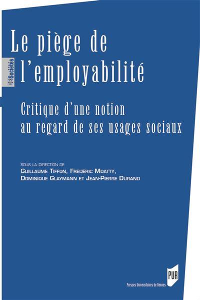 Le piege de l employabilite
