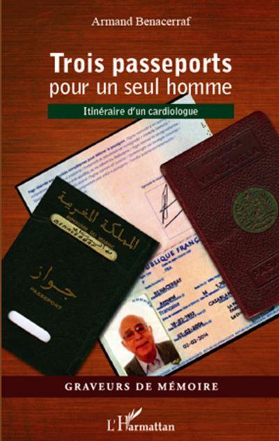 Trois passeports pour un seul homme