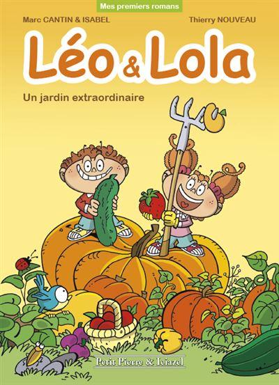 Léo & Lola - Un jardin extraordinaire
