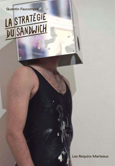 La Stratégie du sandwich