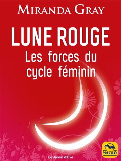 Lune rouge - Les forces du cycle féminin - 9788828595649 - 17,99 €