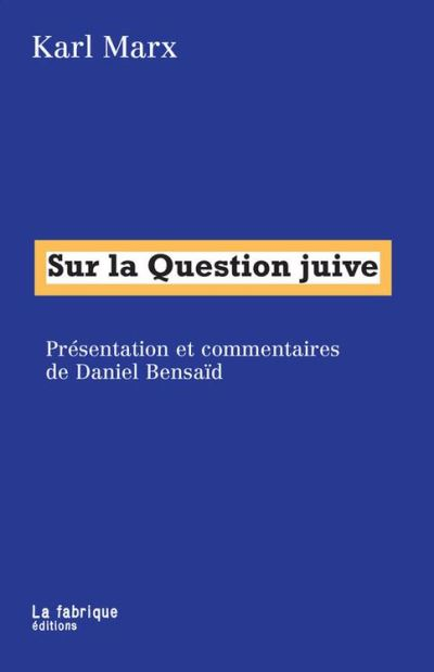 Sur la Question juive - 9782358721172 - 7,99 €