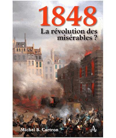 1848, la révolution des misérables