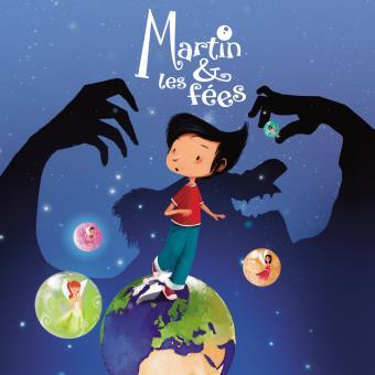 Martin & Les Fees