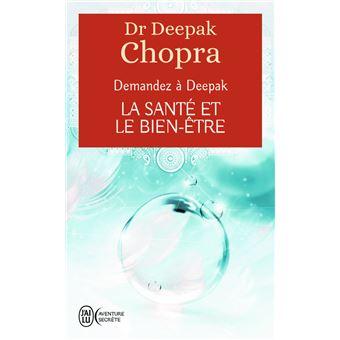 la sant et le bien tre poche deepak chopra livre tous les livres la fnac. Black Bedroom Furniture Sets. Home Design Ideas
