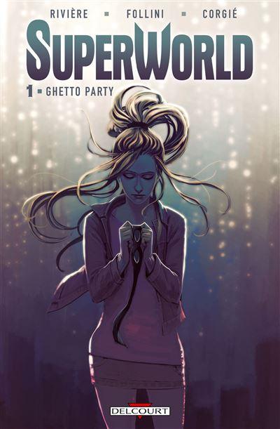 SuperWorld T1 - Ghetto Party