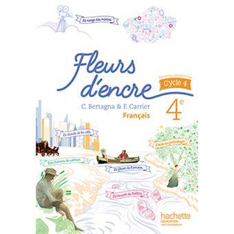 Fleurs D Encre Francais Cycle 4 4e Livre Eleve Ed 2016
