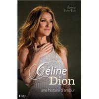 Céline Dion, une histoire d'amour