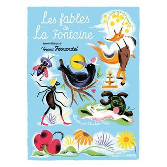 Les Fables de La Fontaine, racontées par Vincent Fernandel (livre-CD)