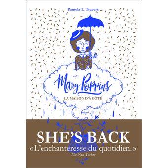 Mary Poppins - La maison d'à côté