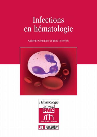 Infections en hématologie - 9782742011148 - 31,99 €