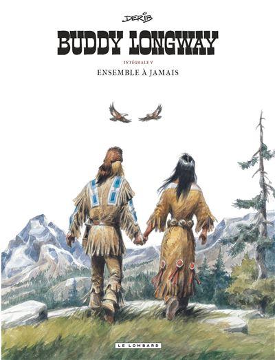 Intégrale Buddy Longway - Ensemble à jamais
