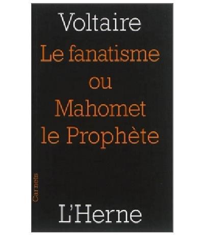 Le fanatisme ou Mahomet, le prophète