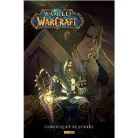 World of Warcraft: Chroniques de Guerre