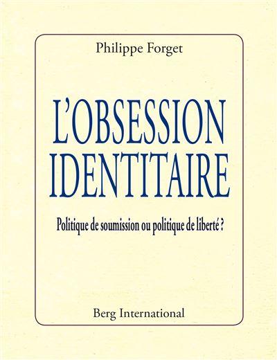Nos dernières lectures (tome 4) - Page 17 L-obseion-identitaire