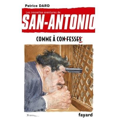 Les nouvelles aventures de San-Antonio -  : San-Antonio T17 Comme à confesse