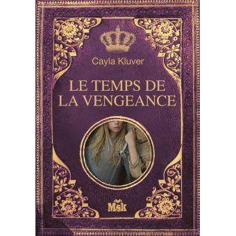 Alera Le Temps De La Vengeance Broche Cayla Kluver Achat Livre Fnac