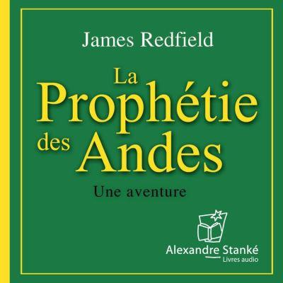 La prophétie des Andes - Une aventure - 9781894985284 - 17,60 €