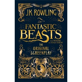 FANTASTIC BEASTS AND WHERE TO FIND THEM THE ORIGINAL SCREEN