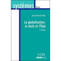 La globalisation, le droit et l'etat