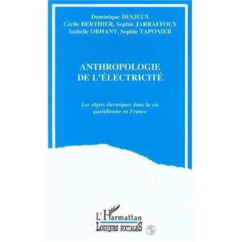Anthropologie de l'electricite