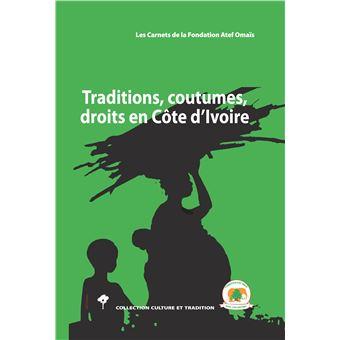 Traditions coutumes droits en cote d'ivoire