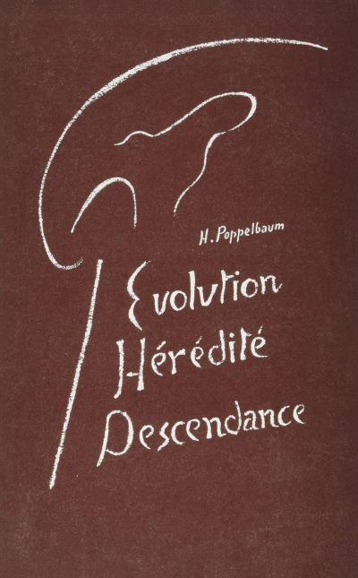 Evolution, hérédité, descendance