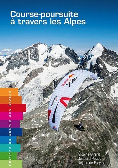 Course-poursuite à travers les Alpes