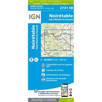 Noiretable Saint Martin La Sauvete Serie Bleue 2731 Echelle 1 25 000 Collectif Achat Livre Fnac