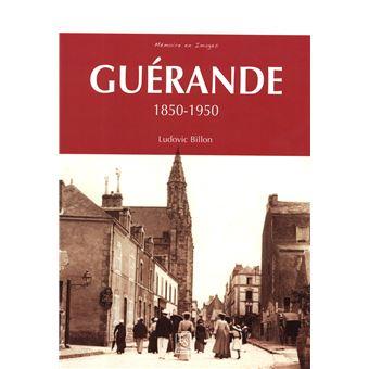 Guerande 1850-1950