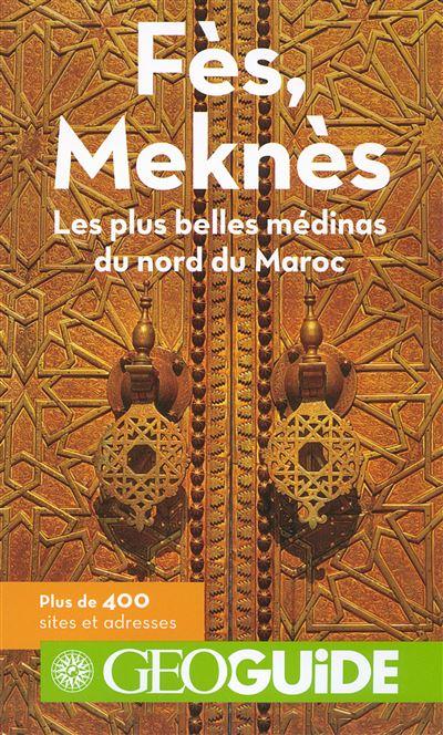 Géoguide Fes Meknes
