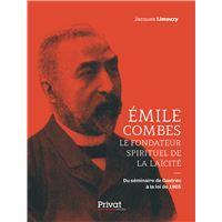 Émile Combes le fondateur spirituel de la laïcité