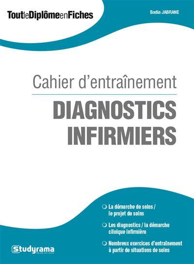 Cahier d'entraînement Diagnostics infirmiers