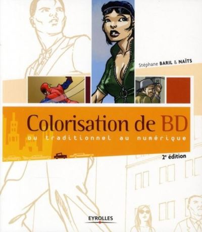 Colorisation de BD - Du Traditionnel au Numerique - Techniques et Dessins