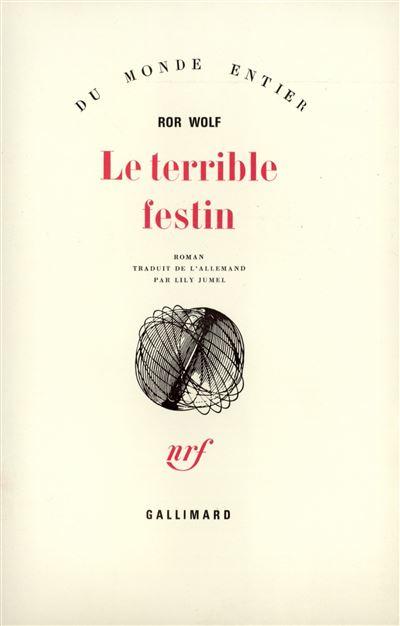 Le terrible festin - Gallimard