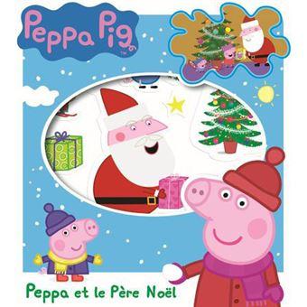 Peppa pig peppa pig peppa et le p re no l madeleine c - Peppa cochon noel ...