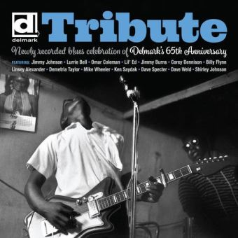 TRIBUTE:NEWLY RECORDED BLUES CELEBRATION OF DELM
