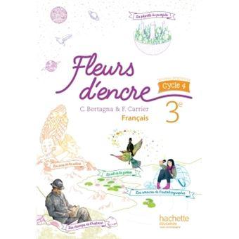 Fleurs D Encre Francais Cycle 4 3e Livre Eleve Ed 2016