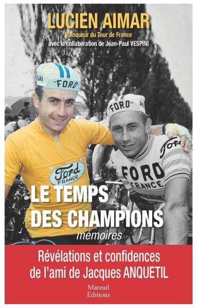Le Temps des champions - Mémoires