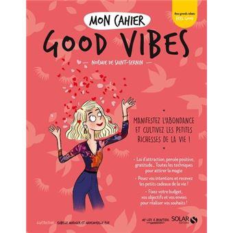 Mon cahier - Good vibes