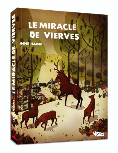 Miracle de vierves (Le)