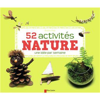 52 Activités Nature Cartonné Savine Pied Achat Livre Fnac